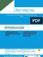 Diseño inicial comnente de hardware y software.pptx