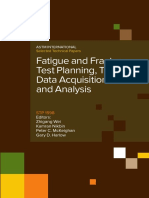 Fatigue and Fracture Test Planning, Test Data Acquisitions and Analysis