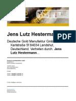 Jens Lutz Hestermann Erfahrungen mit Gold - Deutsche Gold Manufaktur GmbH