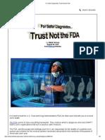 For Safer Diagnostics Trust Not the FDA