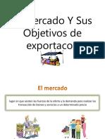 El-Mercado-Y-Sus-Objetivos.pptx
