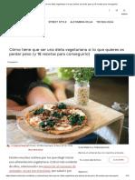 Dieta Vegetariana Perder Peso (y 18 Recetas Para Conseguirlo)