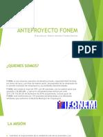 Anteproyecto FONEM