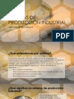 SISTEMAS DE PRODUCCIÓN INDUSTRIAL.pptx