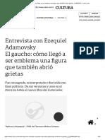 El Gaucho_ Cómo Llegó a Ser Emblema Una Figura Que También Abrió Grietas - 01-06-2019 - Clarín.com