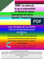Los Colores de Acuerdo Con Su Intencionalidad Estética. Mezclas de Colores. Superposición de Colores. Opacid