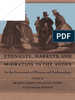 Ethnicity, Markets, And Migration in the Andes.