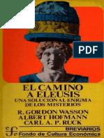 Wasson-Hofmann-Ruck - El Camino a Eleusis. Una solución al enigma de los misterios.pdf