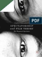 Carlo Comanducci - Spectatorship and Film Theory_ the Wayward Spectator-Springer International Publishing_Palgrave Macmillan (2018)