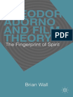 Brian Wall (Auth.) - Theodor Adorno and Film Theory_ the Fingerprint of Spirit-Palgrave Macmillan US (2013)