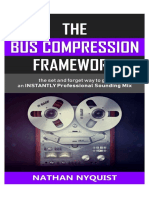 The Bus Compression Framework – the Set and Forget Way to Get an INSTANTLY Professional Sounding Mi--ion, Sound Design & Mixing Audio Series – Book 3)_nodrm