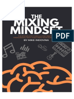 The Mixing Mindset – the Step-By-Step Formula for Creating Professional Rock Mixes From Your Home Studio_nodrm