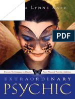 Extraordinary Psychic_ Proven Techniques to Master Your Natural Psychic Abilities ( PDFDrive.com )