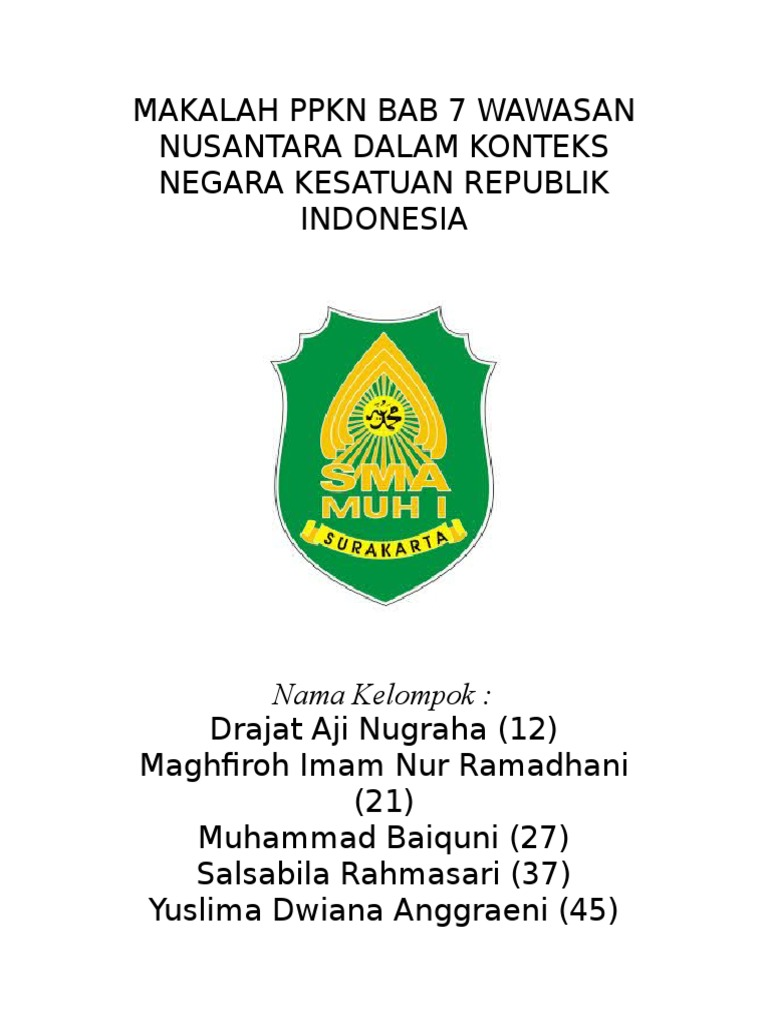 Makalah Ppkn Bab 7 Wawasan Nusantara Dalam Konteks Negara Kesatuan Republik Indonesia
