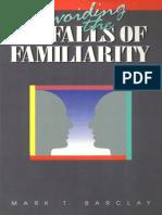 Pitfalls of familiarity