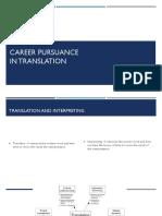 Career Pursuance in Translation