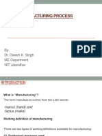 Mnufacturing Process PPT for Engineering freshmen