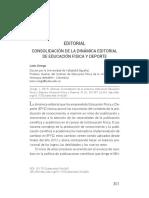 Consolidación Editorial  de Educación Física y Deporte, revista editada por la Universidad de Antioquia