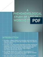 A Phenomenological Study of Life of a Working