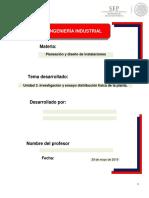 Investigación y Ensayo Distribución Física de La Planta.