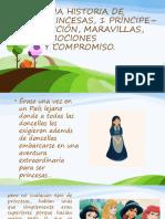 UNA HISTORIA DE PRINCESAS Y 1 PRINCIPE.pptx