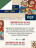 Apresentação Decretos Consolidados Funcultura