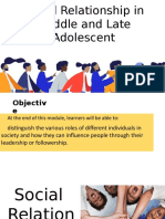 Social Relationships in Middle and Late Adolescent