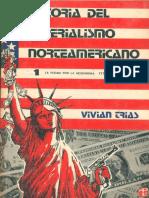 Trias, Vivian. Historia Del Imperialismo Norteamericano, T. 1, 1776-1918