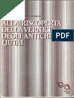 Alla Riscoperta Della Vernice Degli Antichi Liutai, Lapo Casini