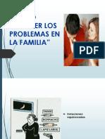Como Resolver Los Problemas en La Familia