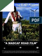 "Elvis ""A Madcap Road Film"""