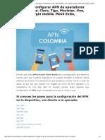 Guía Para Configurar APN de Operadores Colombianos_ Claro, Tigo, Movistar, Une, Uff, Etb, Virgin Mobile, Movil Exito, Avantel