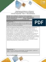 Antropologia Formato Respuesta - Fase 1 - Reconocimiento