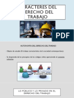caracteres del derecho de trabajo. 2019.pptx