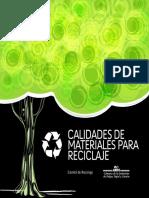 Calidades de materiales para reciclaje