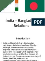 India – Bangladesh Relations