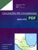 041017 Astecas Maias e Incas 7º Ano 4 Bimestre