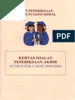Unit+Peperiksaan+Fakulti+Sains+Sosial+-+Kertas+Soalan+Peperiksaan+Akhir+Semester+1+Sesi+2005-2006.pdf
