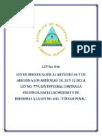 LEY N° 846-LEY DE MODIFICACIÓN AL ARTÍCULO 46 Y DE ADICIÓN A LOS ARTÍCULOS 30,31 Y 32 DE LA LEY N° 779