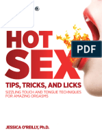 Hot Sex Tips, Tricks, And Licks Sizzling Touch and Tongue Techniques for Amazing Orgasms