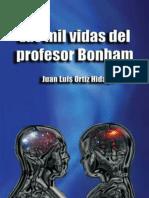 Las Mil Vidas Del Profesor Bonh - Juan Luis Ortiz Hidalgo