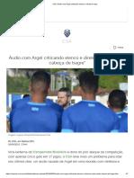 CSA_ Áudio Com Argel Criticando Elenco e Diretoria Vaza