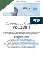 Cadernos de Questões Vol. 2 Prof. Wendell Léo