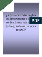 PORQUE NADIE CREE EN LOS EVANGELICOS