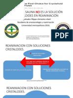 Solucion salina no es la solucion en reanimacion agosto 2016.pptx