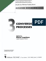 Wauquier, J-Petroleum Refining-Volume 3-Conversion Processes (2001).pdf