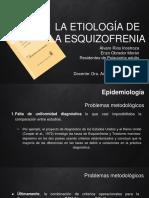 07.- Etiología de Esquizofrenia part1