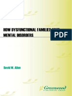 David M. Allen M.D. - How Dysfunctional Families Spur Mental Disorders_ a Balanced Approach to Resolve Problems and Reconcile Relationships (Childhood in America) (2010)