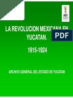 La revolución mexicana en yucatan