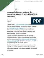 Estudos indicam o colapso de investimentos no Brasil  - Mercado.pdf